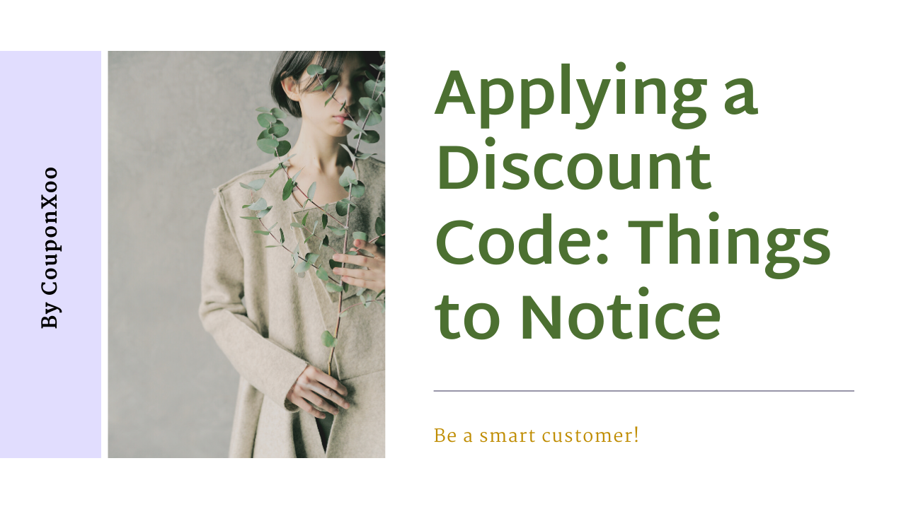 Things You Must Consider Before Apply a Discount Code to Your Cart
